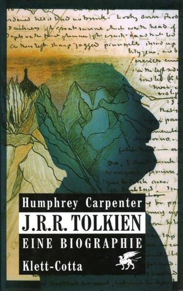 J. R. R. Tolkien. Eine Biographie als Buch von Humphrey Carpenter