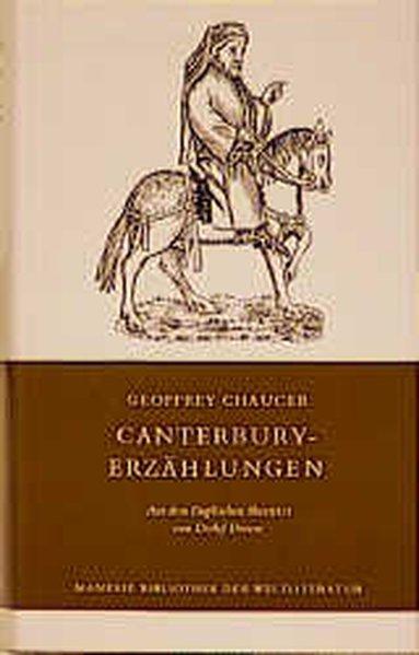 Canterbury - Erzählungen als Buch von Geoffrey Chaucer, Detlef Droese