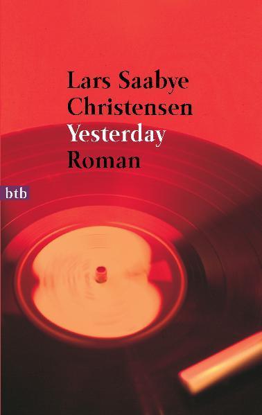Yesterday als Taschenbuch von Lars Saabye Christensen