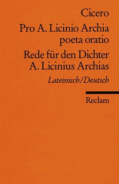 Rede für den Dichter A. Licinius Archias als Taschenbuch von Marcus Tullius Cicero