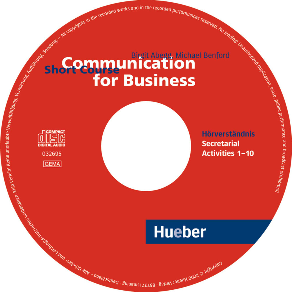 Communication for Business. Short Course. CD als Hörbuch CD von Birgit Abegg, Michael Benford