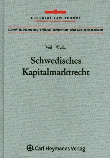 Schwedisches Kapitalmarktrecht als Buch von Rüdiger Veil, Fabian Walla - Nomos Verlagsges.MBH + Co