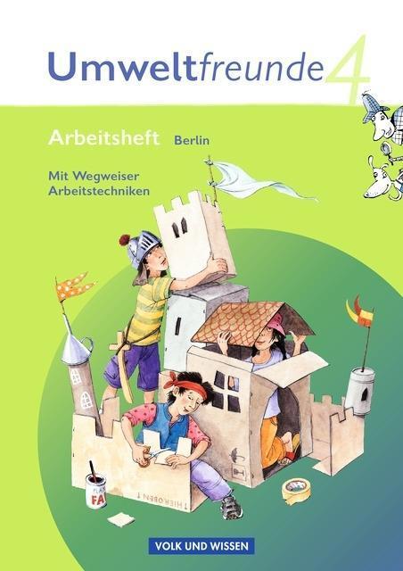Umweltfreunde 4. Schuljahr. Arbeitsheft Berlin als Buch von Diana Voß Gerhild Schenk Rolf Leimbach Inge Koch Silvia Ehrich
