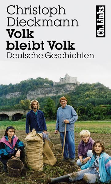 Volk bleibt Volk als Buch von Christoph Dieckmann