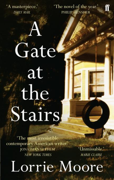 A Gate at the Stairs als eBook von Lorrie Moore