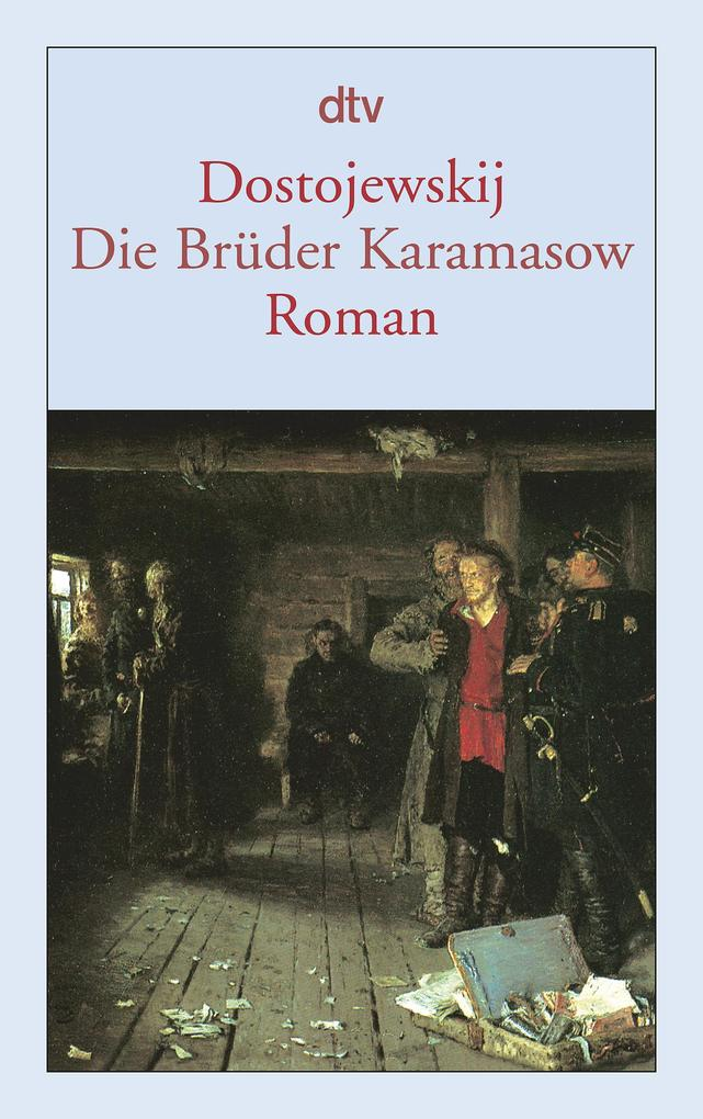 Die Brüder Karamasow als Taschenbuch von Fjodor Michailowitsch Dostojewski