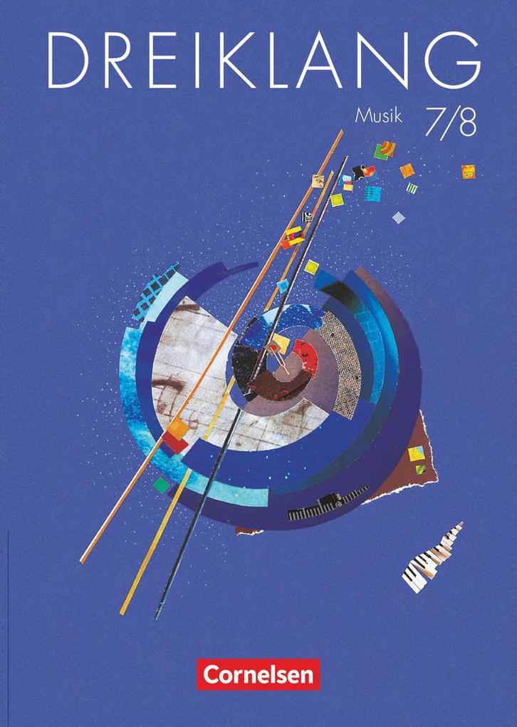 Dreiklang 7 8 als Buch von Dorothee Barth Reinhard Böhle Axel Brunner Eva-Maria Ganschinietz Stefan Gies