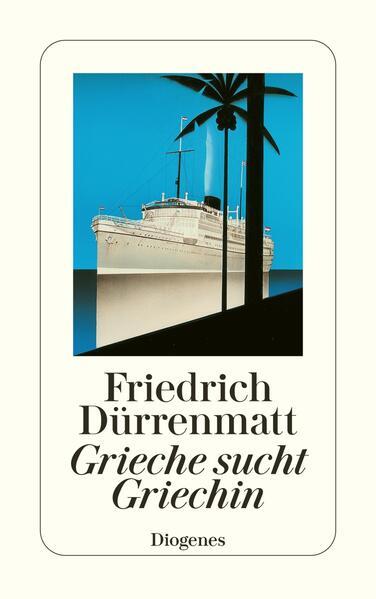 Grieche sucht Griechin als Taschenbuch von Friedrich Dürrenmatt