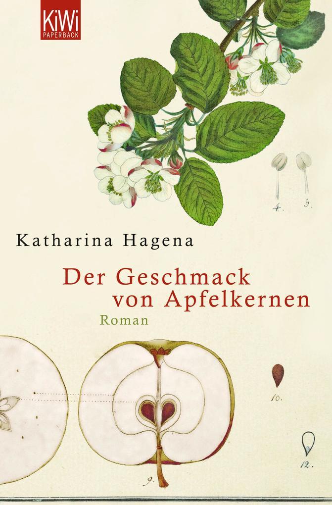 Der Geschmack von Apfelkernen als eBook von Katharina Hagena