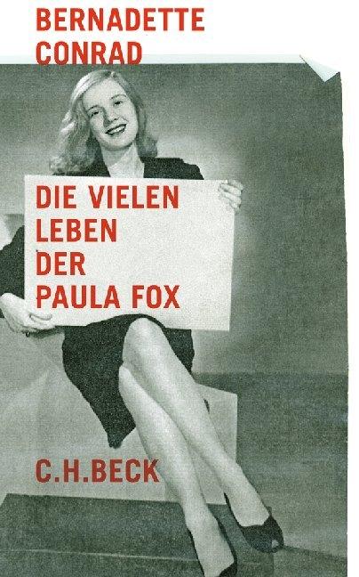 Die vielen Leben der Paula Fox als Buch von Bernadette Conrad
