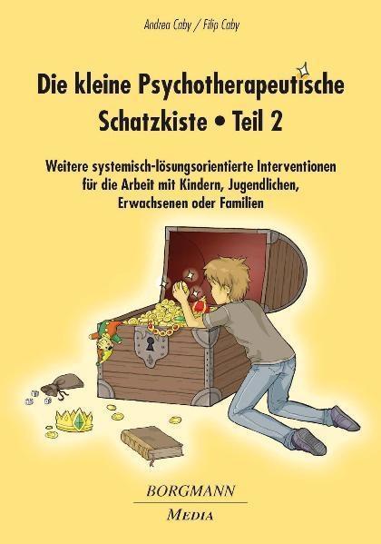 Die kleine Psychotherapeutische Schatzkiste 02 als Buch von Filip Caby, Andrea Caby