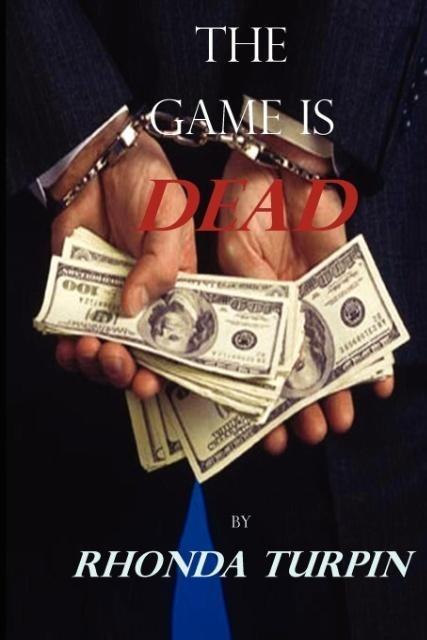 The Game Is Dead als Taschenbuch von Rhonda Turpin
