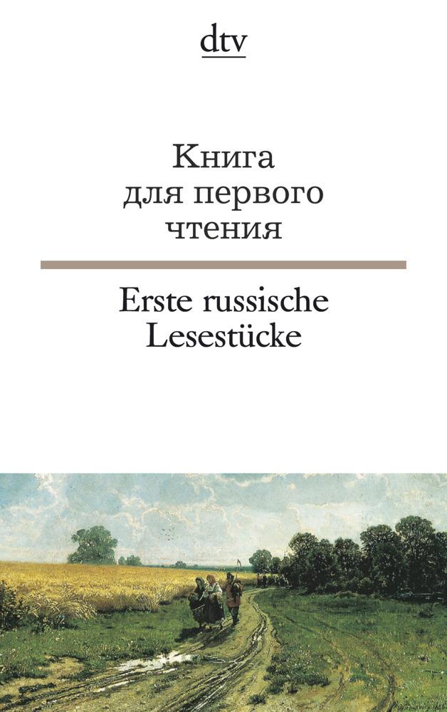 Erste russische Lesestücke / Kniga dlja pervogo ctenija als Taschenbuch von