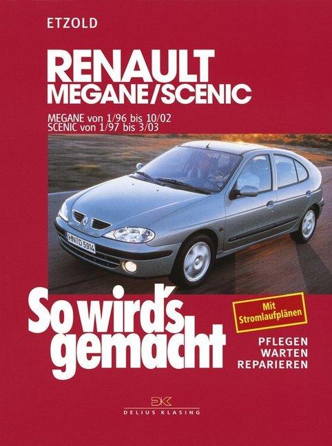 So wird's gemacht. Renault Megane, Coach, Classic ab 1/96 als Buch von Hans-Rüdiger Etzold