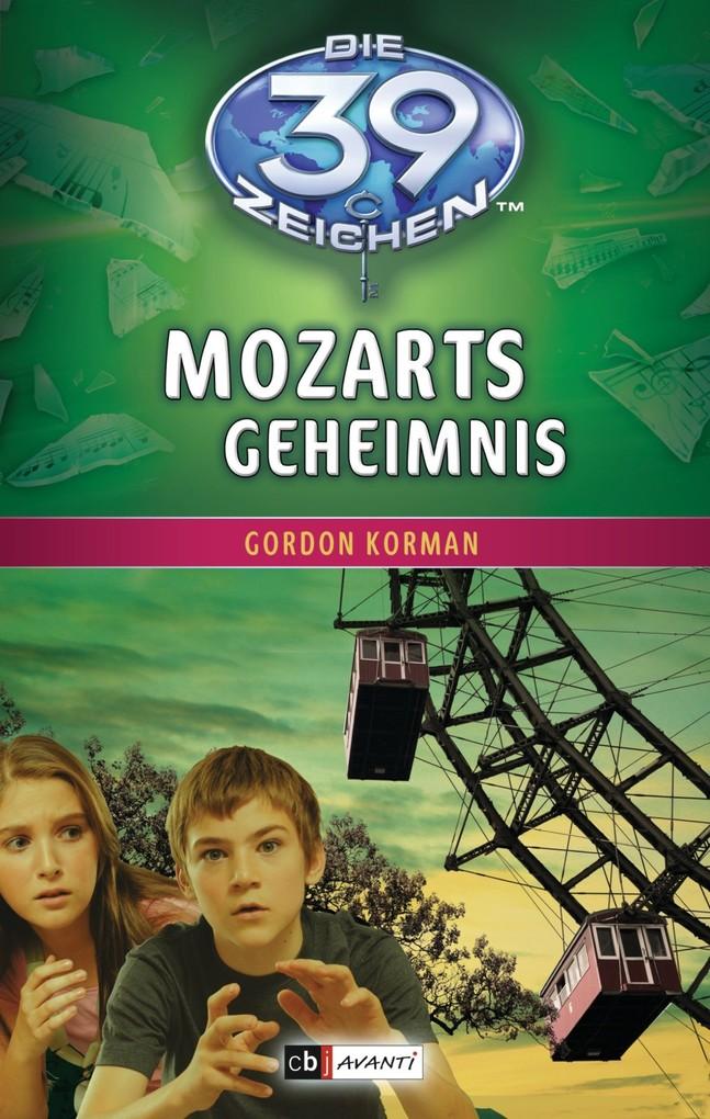 Die 39 Zeichen - Mozarts Geheimnis als eBook von Gordon Korman