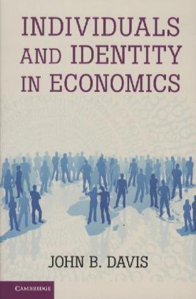 Individuals and Identity in Economics als Taschenbuch von John B. Davis