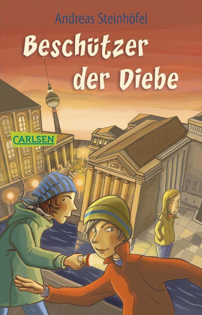 Beschützer der Diebe als eBook von Andreas Steinhöfel