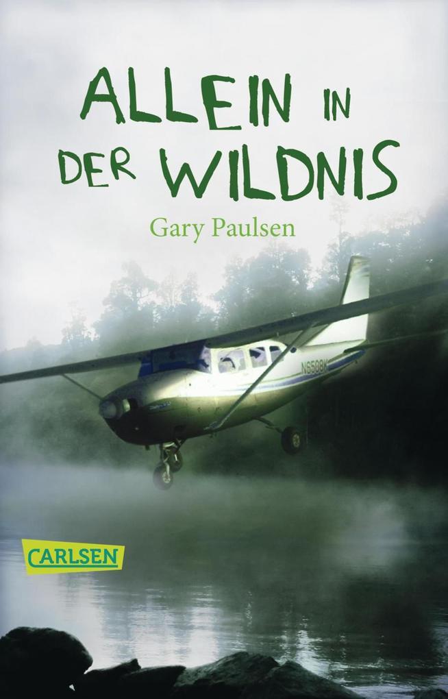Allein in der Wildnis als eBook von Gary Paulsen