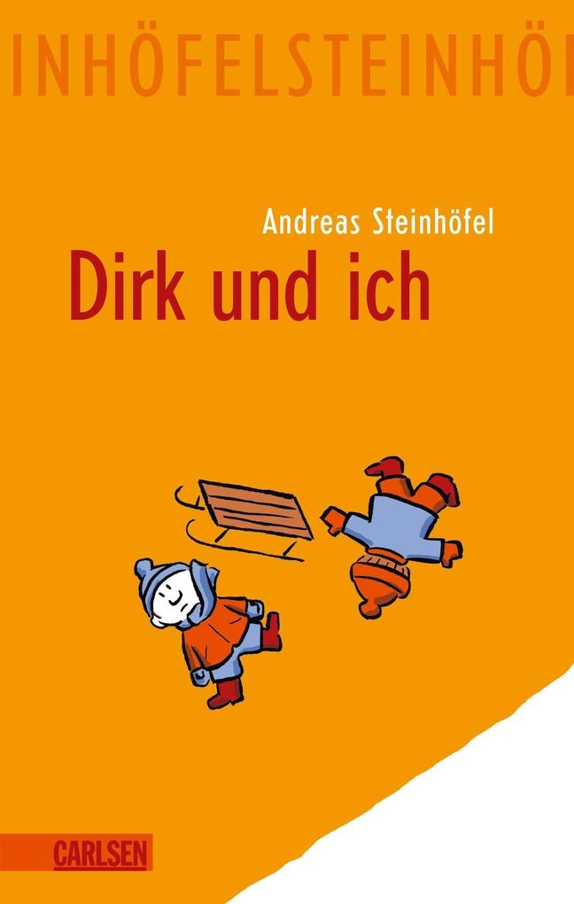 Dirk und ich als eBook von Andreas Steinhöfel