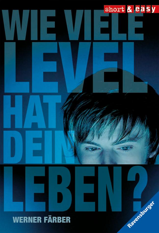 Wie viele Level hat dein Leben? als Taschenbuch von Werner Färber
