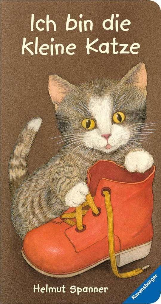 Ich bin die kleine Katze als Buch von Helmut Spanner