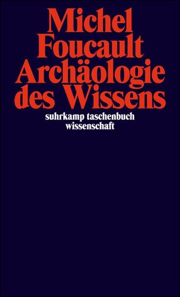 Archäologie des Wissens als Taschenbuch von Mic...