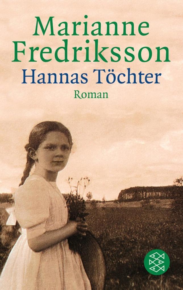Hannas Töchter als Taschenbuch von Marianne Fredriksson