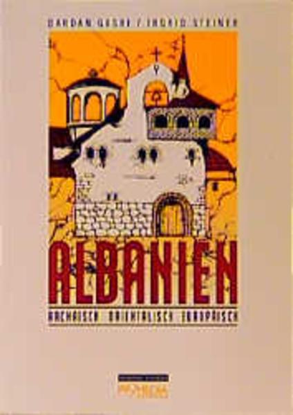 Albanien als Buch von Dardan Gashi, Ingrid Steiner