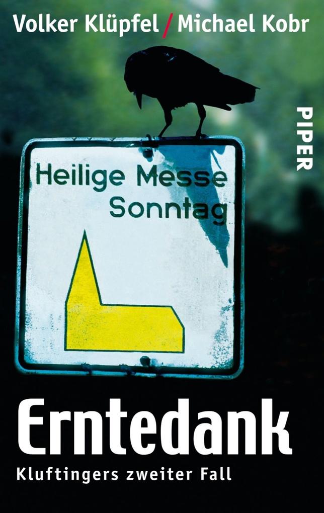 Erntedank als eBook von Volker Klüpfel, Michael Kobr