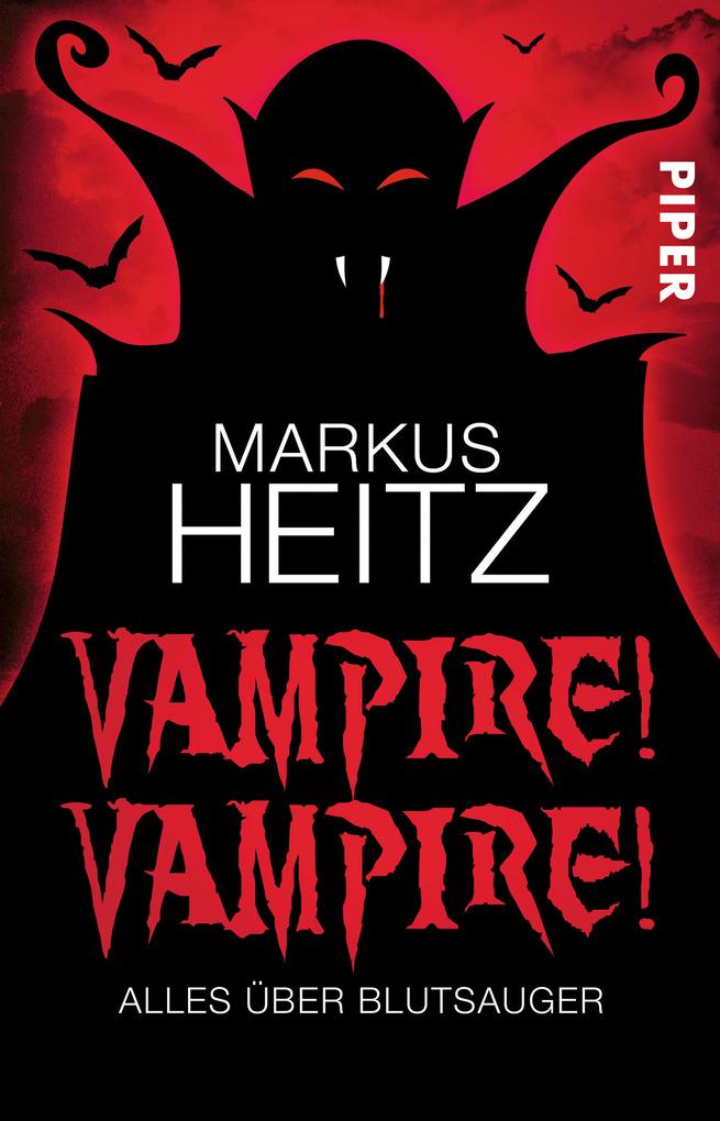Vampire! Vampire! als eBook von Markus Heitz