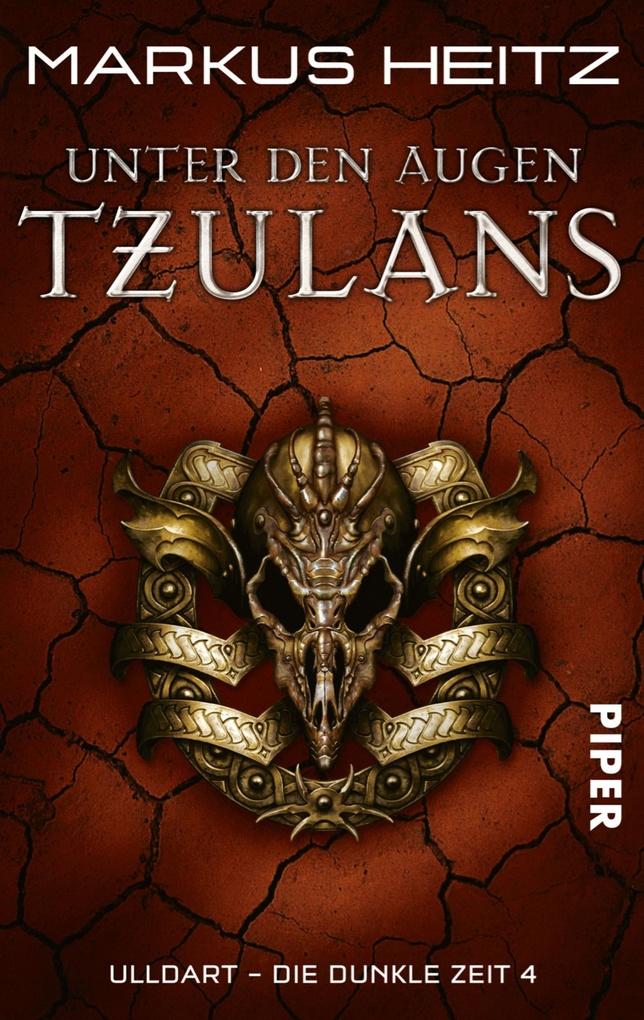 Unter den Augen Tzulans als eBook von Markus Heitz