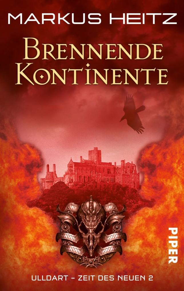Brennende Kontinente als eBook von Markus Heitz