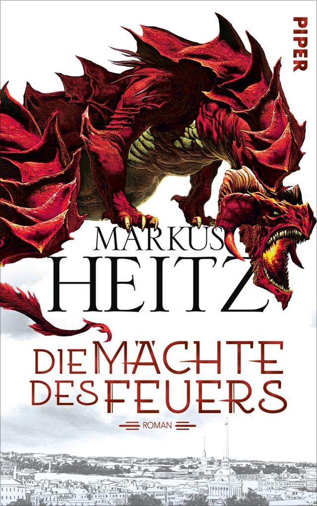 Die Mächte des Feuers als eBook von Markus Heitz