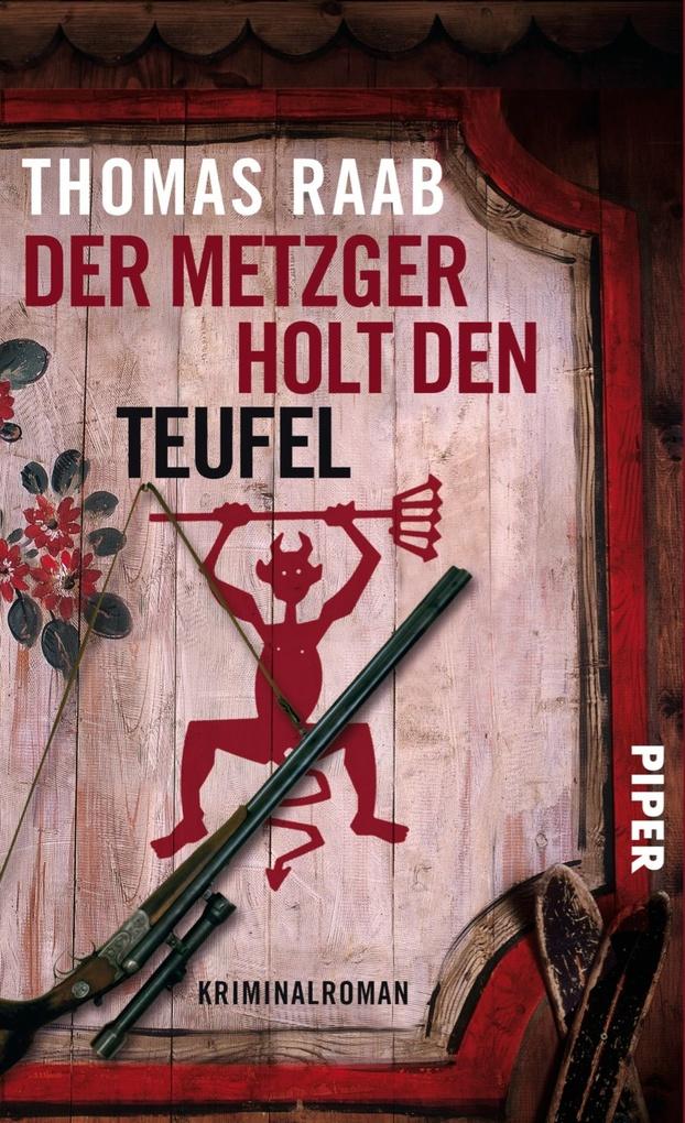 Der Metzger holt den Teufel als eBook von Thomas Raab