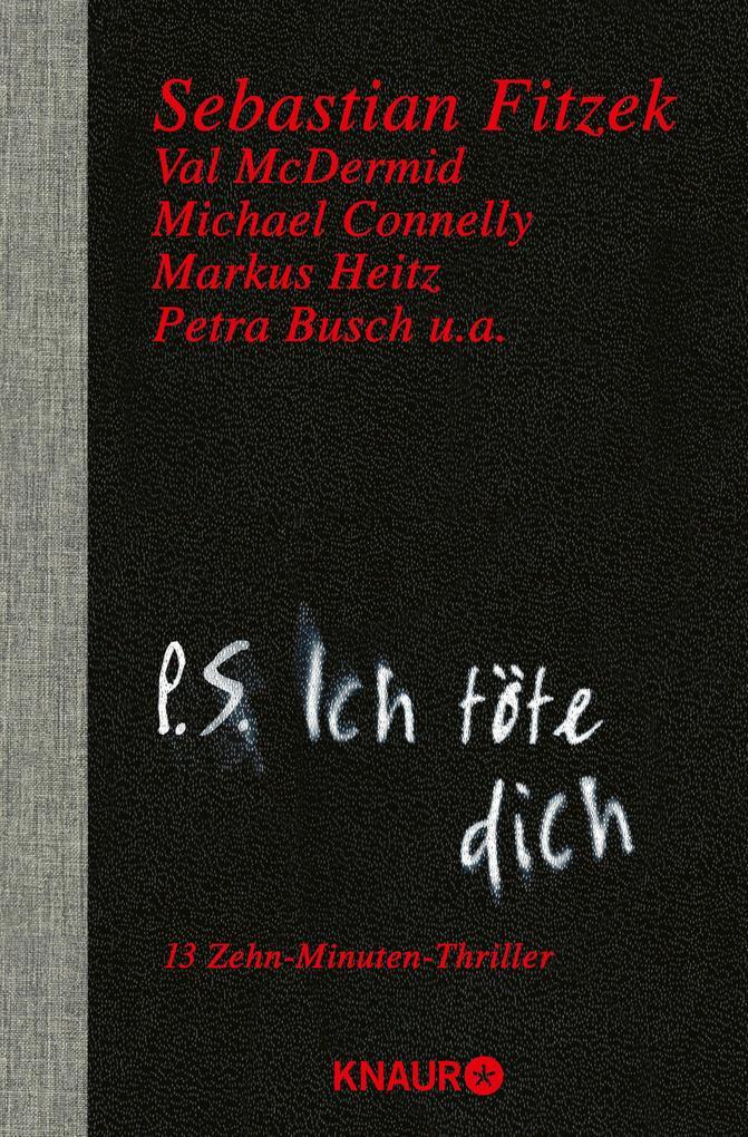 P. S. Ich töte dich als eBook von Sebastian Fitzek, Val McDermid