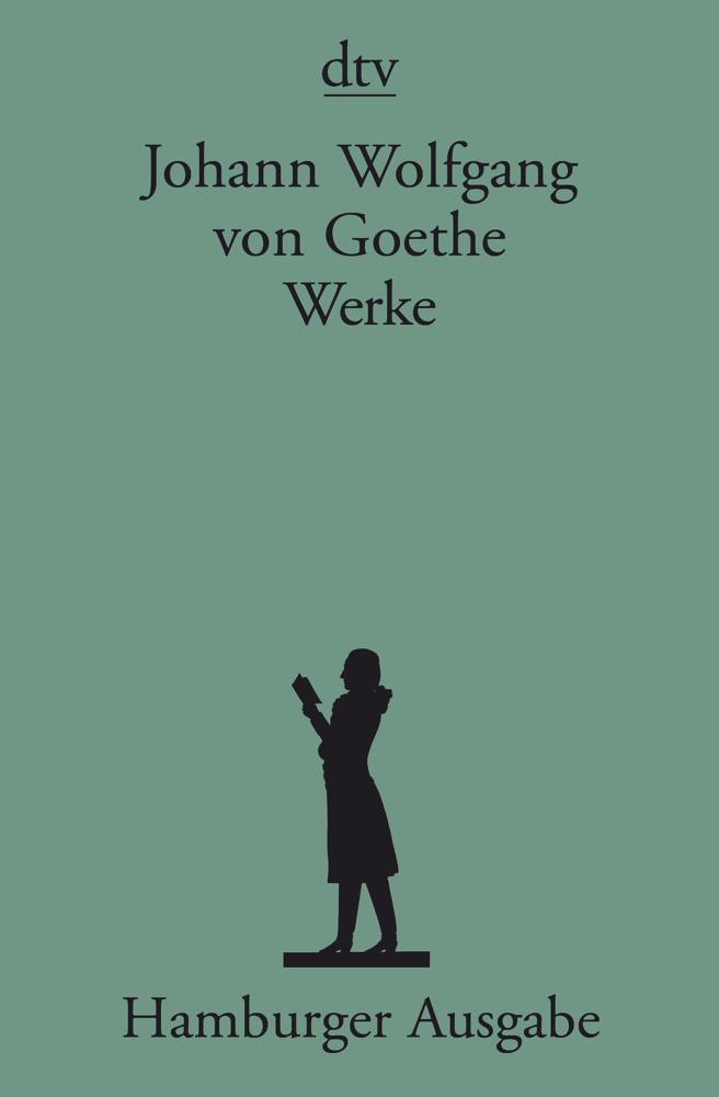 Werke. Hamburger Ausgabe als Taschenbuch von Johann Wolfgang von Goethe