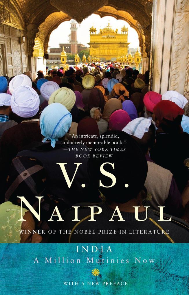 India: A Million Mutinies Now als Buch von V. S...