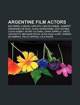 Argentine film actors als Taschenbuch von