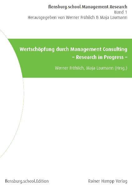 Wertschöpfung durch Management Consulting als Buch von