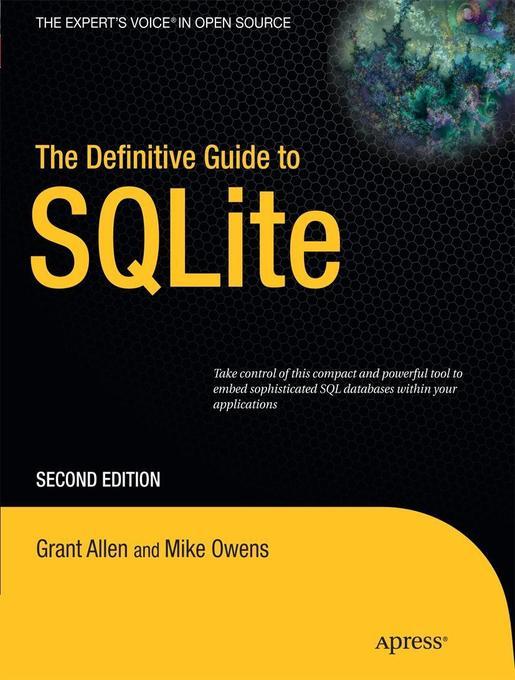 The Definitive Guide to SQLite als Taschenbuch von Grant Allen, Mike Owens