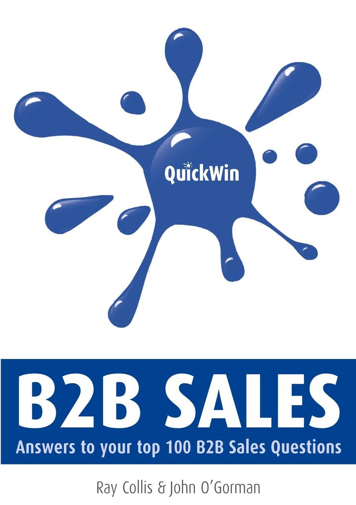 Quick Win B2B Sales als Taschenbuch von Ray Col...