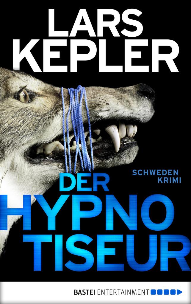 Der Hypnotiseur als eBook von Lars Kepler