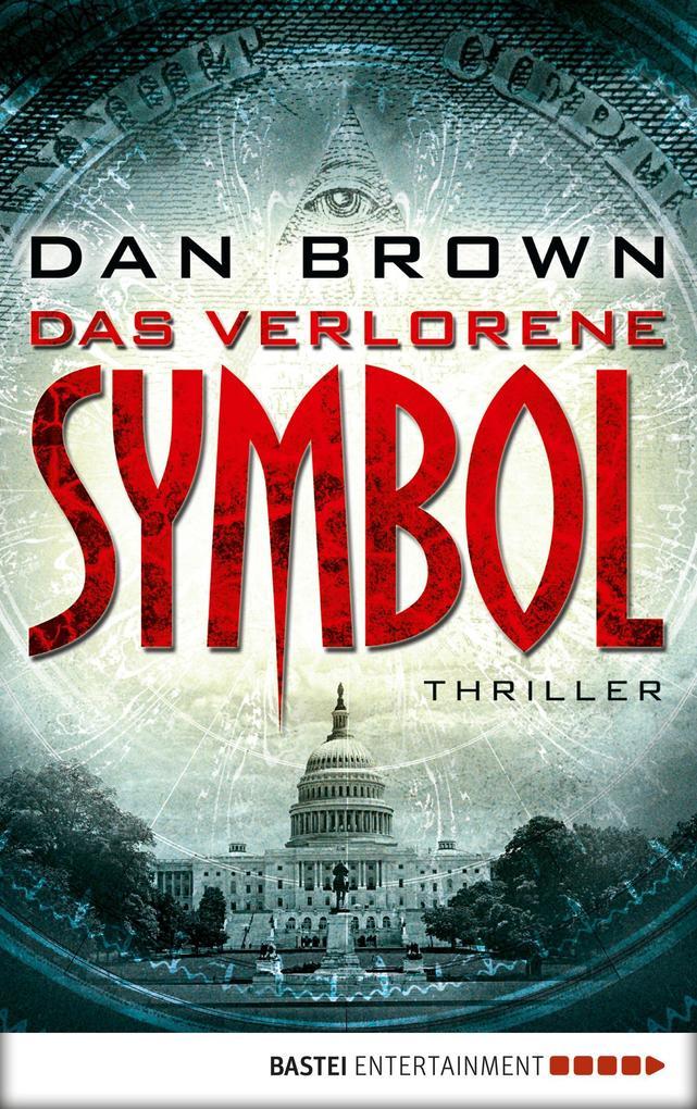 Das verlorene Symbol als eBook von Dan Brown
