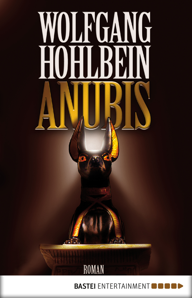 Anubis als eBook von Wolfgang Hohlbein