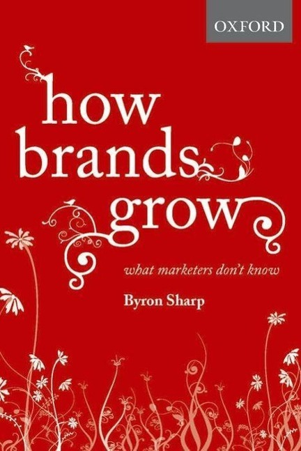 How Brands Grow als Buch von Byron Sharp