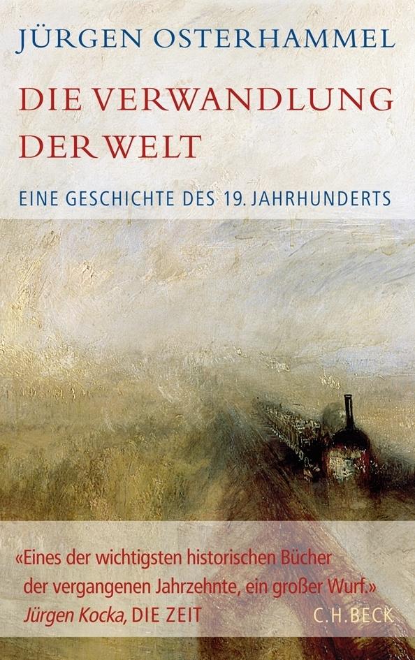 Die Verwandlung der Welt als Buch von Jürgen Osterhammel
