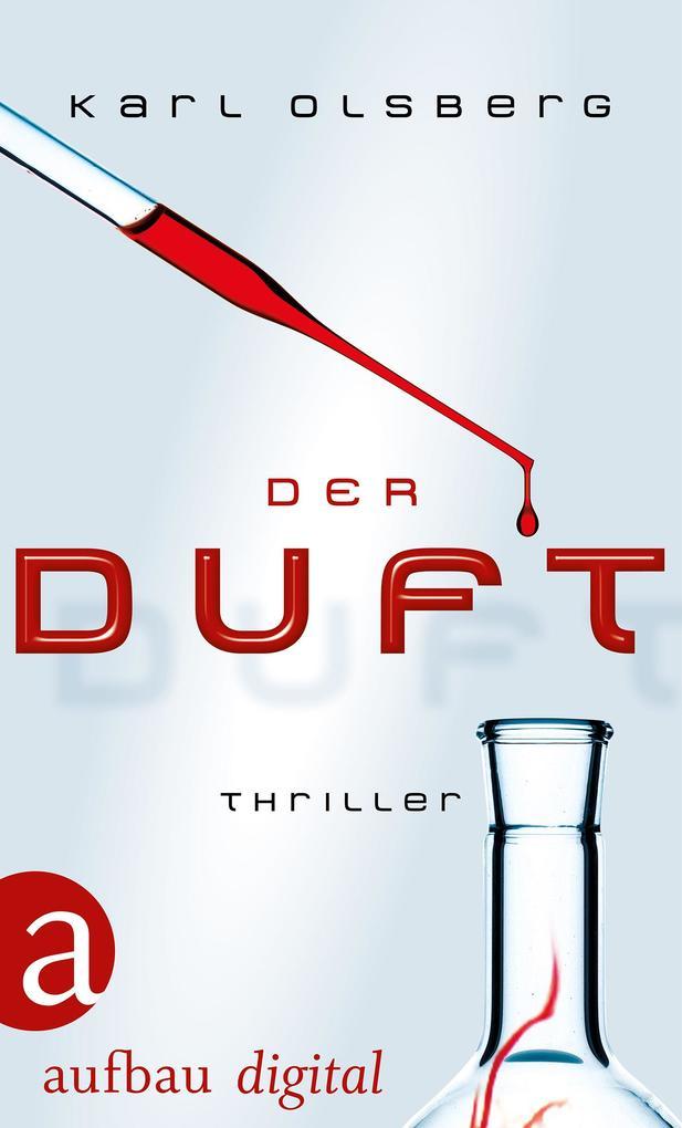 Der Duft als eBook von Karl Olsberg