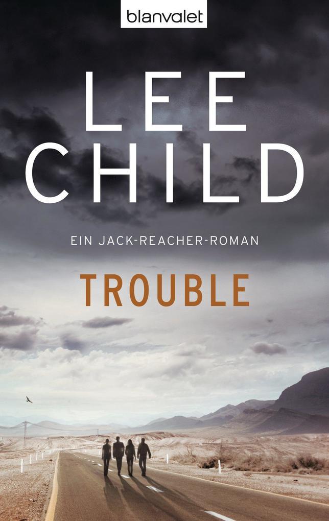 Trouble als eBook von Lee Child