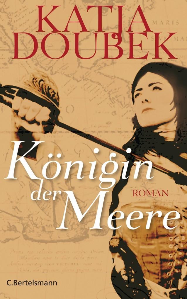 Königin der Meere als eBook von Katja Doubek