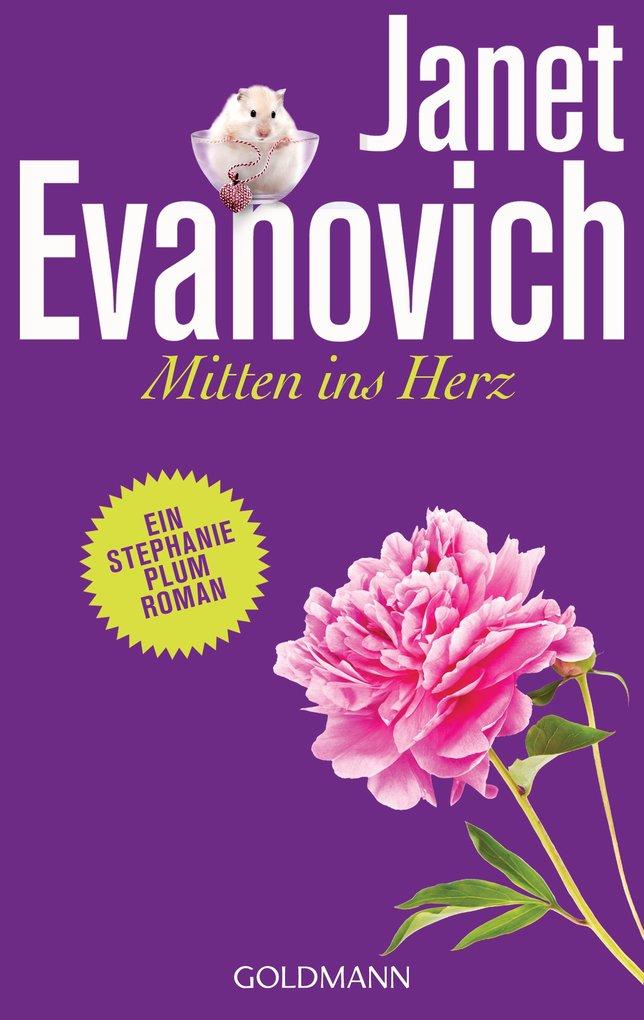 Mitten ins Herz als eBook von Janet Evanovich